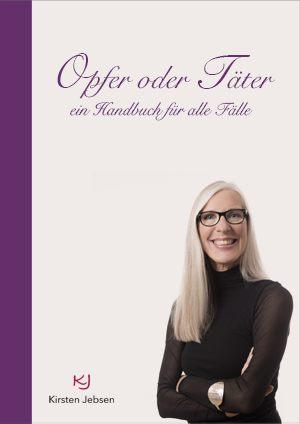 Kirsten Jebsen - Opfer oder Täter